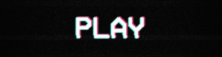 "old TV screen saying ""PLAY"""